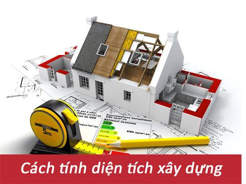 Cách tính diện tích xây dựng phần thô đơn giản khi xây nhà